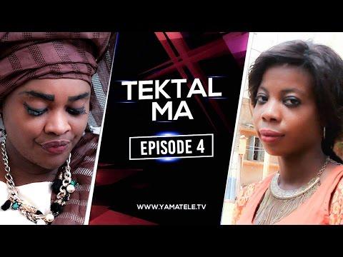 Série Tektal Ma Episode 4
