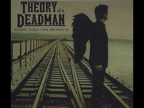 Theory Of A Deadman - Nothing Could Come Between Us [Single]