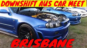 DOWNSHIFT AUS FINAL CAR MEET 2019 BRISBANE