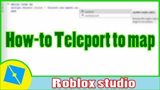Roblox studio|How-to Teleport to map