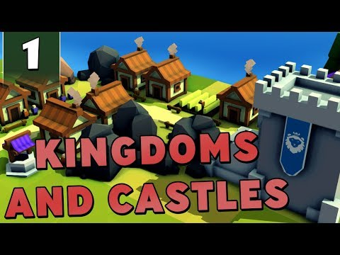 Kingdoms and Castles #1 - Medieval City Builder! [Gameplay / Let's Play]