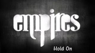 Watch Empires Hold On video