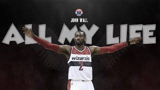John Wall - All My Life Mix (Motivational)