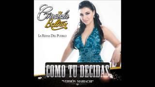 Graciela Beltran - Como Tu Decidas (Version Mariachi)