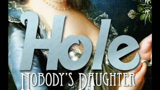 HOLE - Samantha OFFICIAL Nobodys Daughter