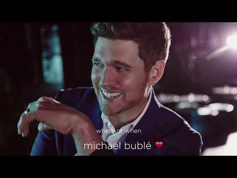 Michael Bublé  Where Or When  Audio