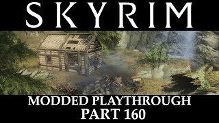 Skyrim Modded Playthrough - Part 160