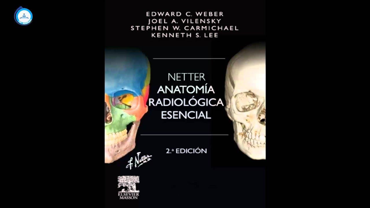 ANATOMIA RADIOLOGICA ESENCIAL 2a EDICION - YouTube