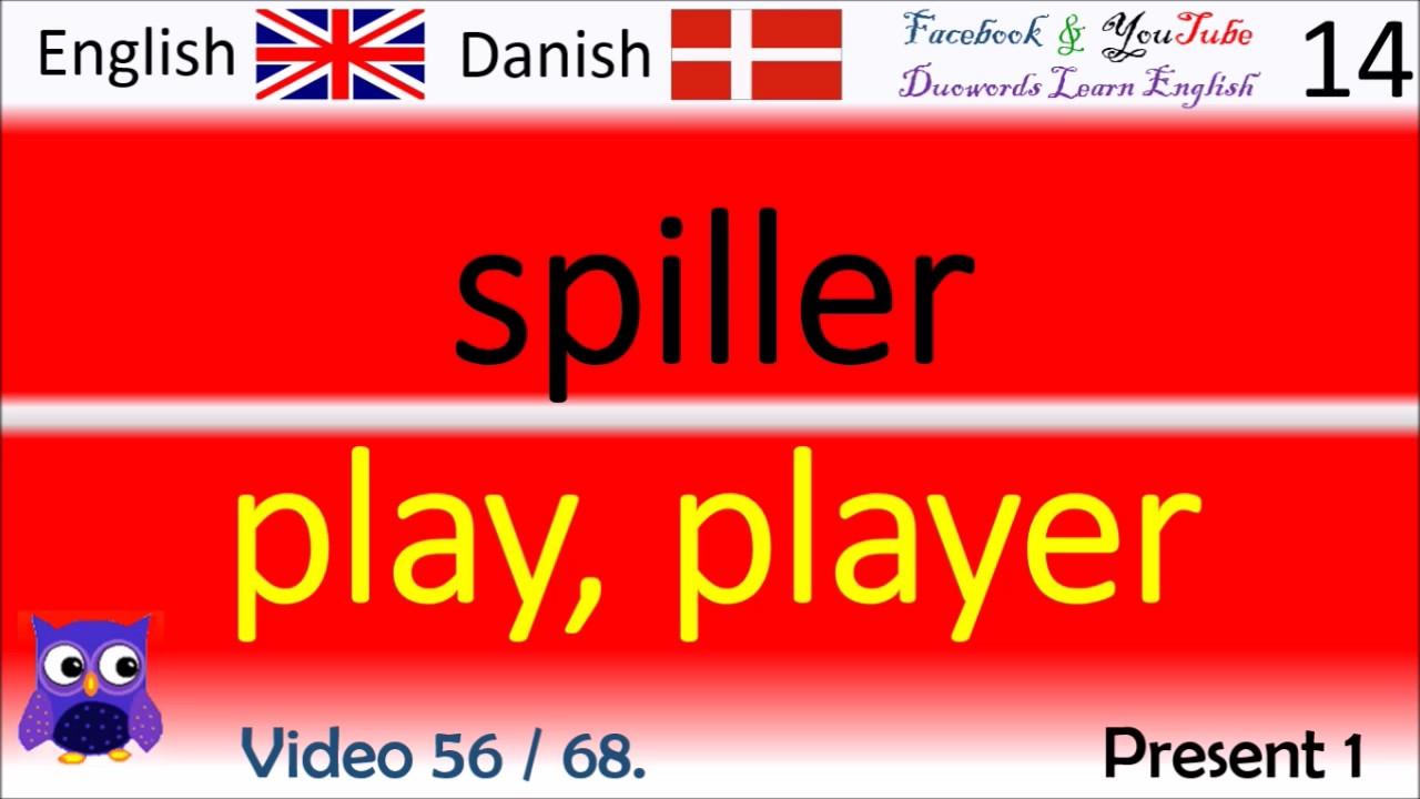 56 Present 1 Dansk - Engelsk Ord / Danish - English Words engelsk undervisning