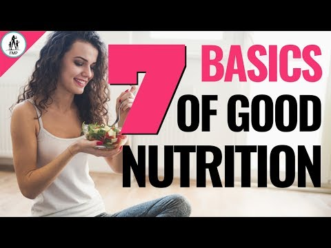 7 Principles Of Nutrition | What You SHOULDN'T Be Eating