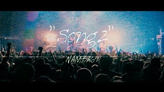 NAMBA69「SONG 2」 Official Music Video