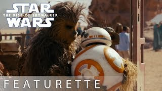Star Wars: The Rise of Skywalker | Friendship Featurette