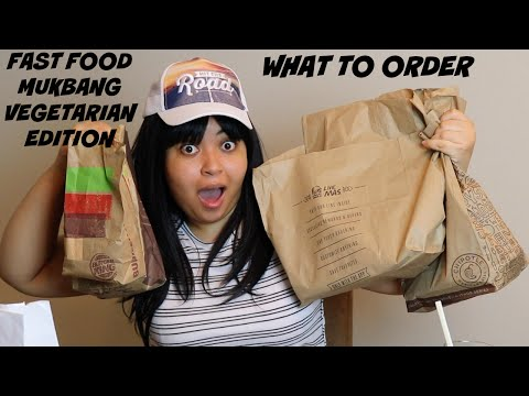 FAST FOOD MUKBANG (VEGETARIAN EDITION) l WHAT TO ORDER