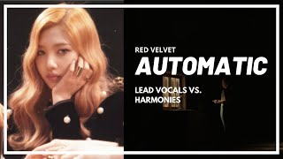 Red Velvet (레드벨벳) - Automatic (Lead Vocals vs. Harmonies / H…