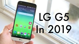 LG G5 In 2019! (Still Worth It?) (Review)
