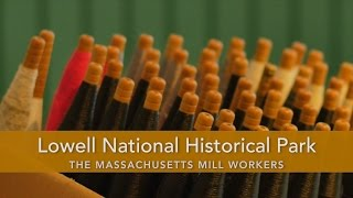 Lowell National Historical Park History