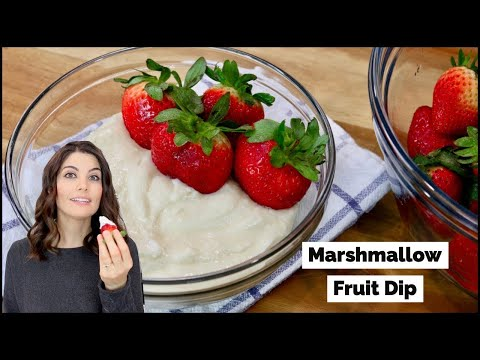 Addicting Marshmallow Fruit Dip | Sweet Dip Recipe