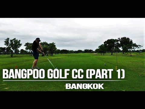Course Vlog: Bangpoo Golf CC (Bangkok) - 5$ Nassau Pt.1