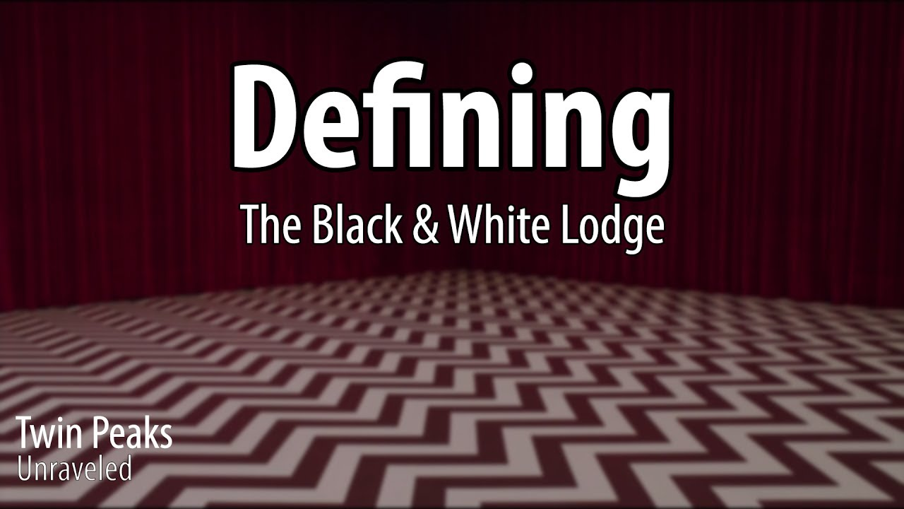 Twin Peaks Unraveled: The Black and White Lodges