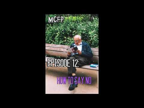 "MCFP Podcast Clip: ""How To Say NO- Instructional Guide"""
