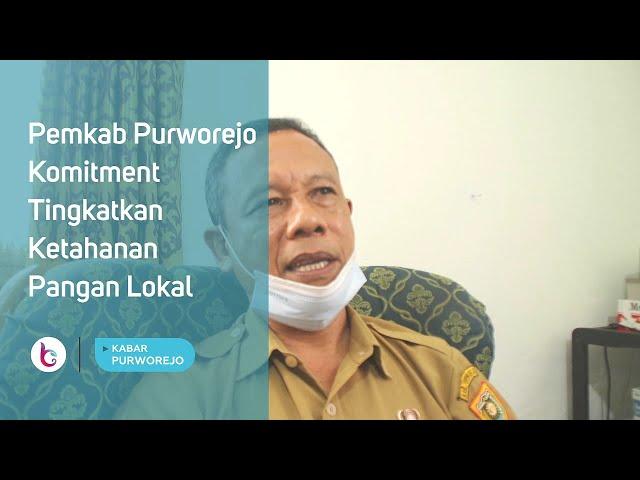 Pemkab Purworejo Komitmen Tingkatkan Ketahanan Pangan Lokal