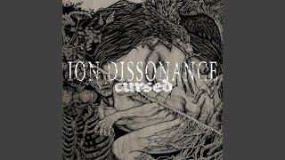 Watch Ion Dissonance Disaster In Sight video