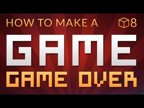 GAME OVER - How to make a Video Game in Unity (E08)