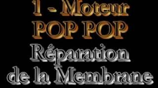 Moteur POP POP Réparation de la Membrane