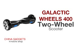 China Gadgets Feature | Galactic Wheels 400 Chinese Two Wheeled Scooter Gadget