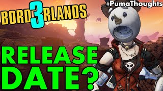 Borderlands 3 Release Date Predictions and Speculation PumaThoughts