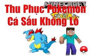 Pixelmon #6 : Thu Phục Pokemon Cá Sấu Khổng Lồ Feraligatr Và Hành Trình Phưu Lưu