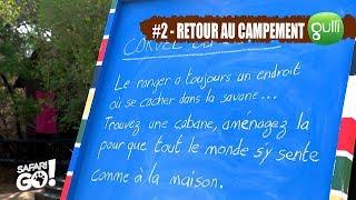 SAFARI GO S2 avec Carole Rousseau sur Gulli ! E2 #4 : Retour au Campement !