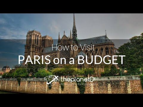 How to Visit Paris on a Budget - Money Saving Travel Tips