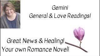 Gambar cover Gemini General & Love! Great News & Healing! Your OWN Romance Novel!