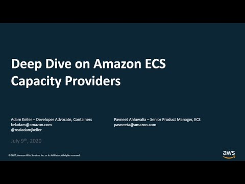 AWS Cloud Containers Conference - Deep Dive on Amazon ECS Capacity Providers