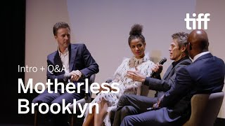 MOTHERLESS BROOKLYN Cast and Crew Q&A | TIFF 2019