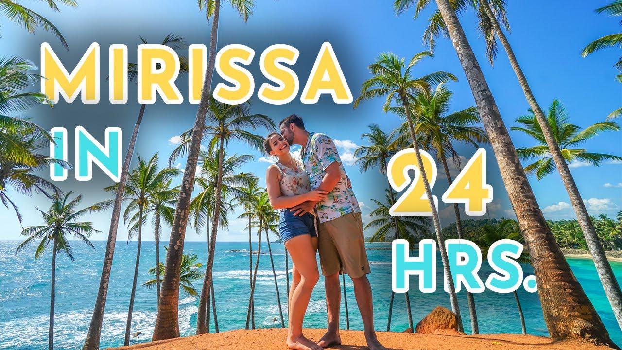 The BEST of Sri Lanka - Mirissa in 24 Hours