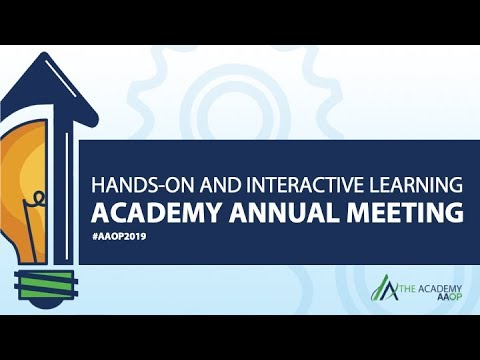2019 Academy Annual Meeting Hands-On and Interactive Learnin