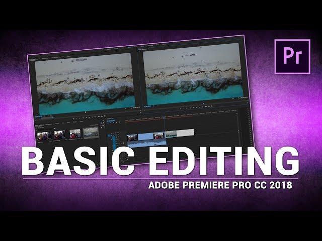 Adobe Premiere Pro / Basic Editing (Tutorial)