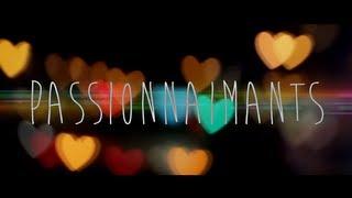 Passionnaimants - Trailer - [HD]