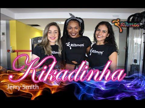 Jerry Smith l Kikadinha l Coreografia l Ritmos Fit