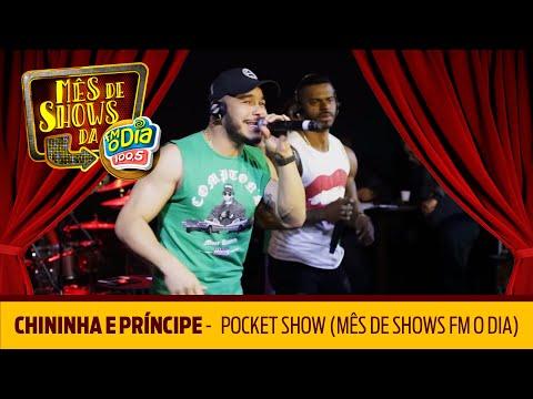 Chininha e Príncipe - Pocket Show Mês de Shows da Nº1
