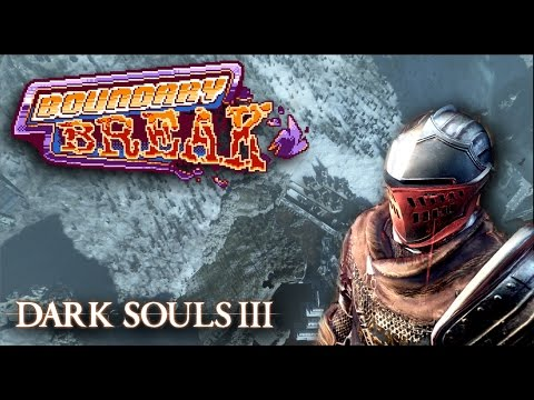 Off Camera Secrets | Dark Souls III - Boundary Break