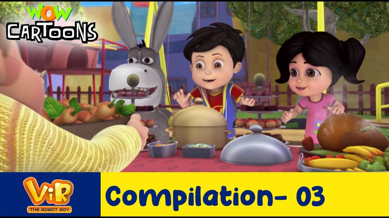 Vir the robot boy | Action Cartoon Video | New Compilation - 03 | Kids Cartoons | Wow Cartoons