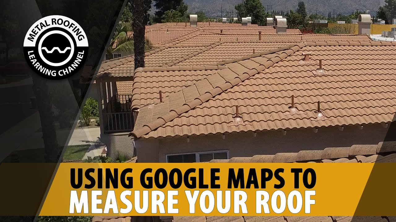How To Measure The Square Footage Of A Roof With Google Earth Measure A Roof For Metal Or Shingles Youtube