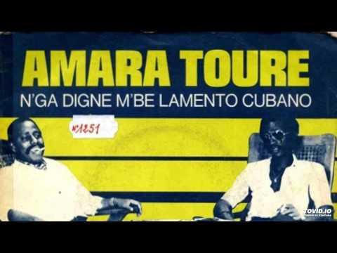 Amara Touré - N'ga Digne M'be