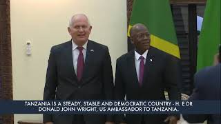 Tanzania is a steady, stable and democratic country -