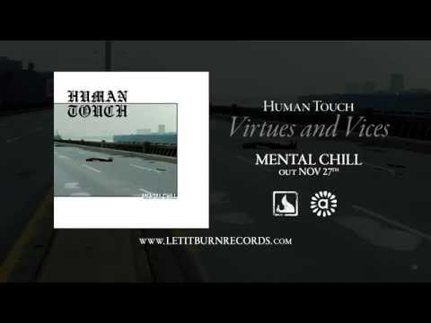 HUMAN TOUCH – Virtues And Vices
