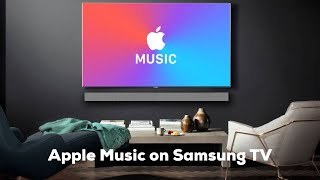 Apple Music on Samsung TV