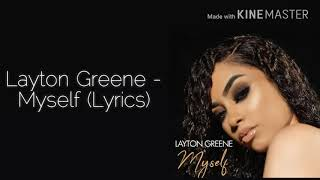Layton Greene - Myself (Lyrics)
